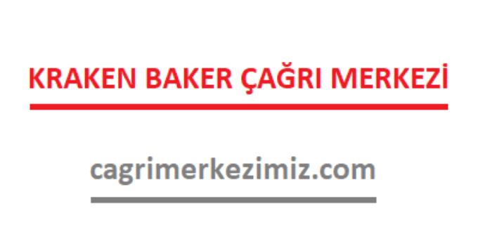 Kraken Baker Çağrı Merkezi İletişim Müşteri Hizmetleri Telefon Numarası