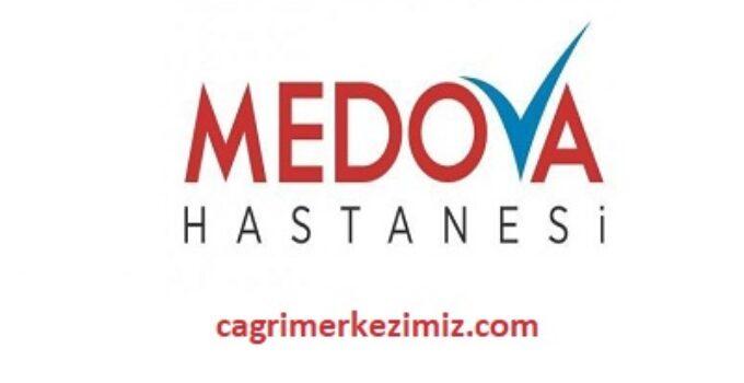 Medova Hastanesi Çağrı Merkezi İletişim Müşteri Hizmetleri Telefon Numarası